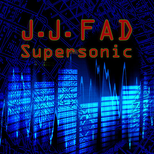 Supersonic (Re-Recorded / Remastered) by J.J. Fad