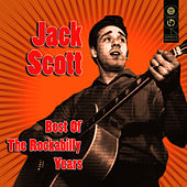 Best Of The Rockabilly Years by Jack Scott