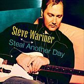 Steal Another Day by Steve Wariner