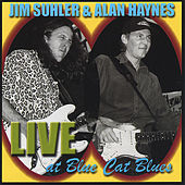 Live At Blue Cat Blues by Jim Suhler & Monkey Beat