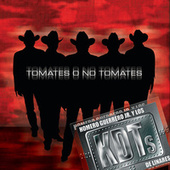 Tomates O No Tomates by Homero Guerrero Jr. Y Los...