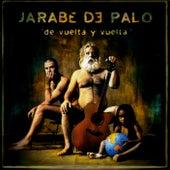 De Vuelta Y Veulta by Jarabe de Palo