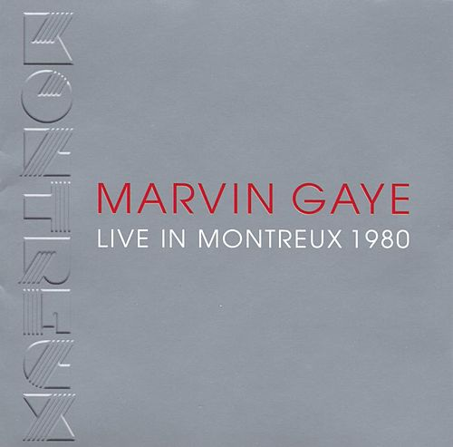 Live In Montreux 1980 by Marvin Gaye