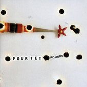 Rounds by Four Tet