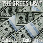 Carnival of Corruption by Greenleaf