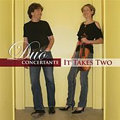 Duo Concertante:  It Takes Two by Duo Concertante