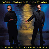 Tras La Tormenta by Ruben Blades