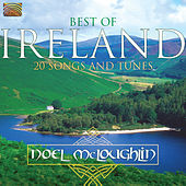 Best of Ireland - 20 Songs & Tunes by Noel McLoughlin