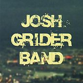 Josh Grider Band by Josh Grider