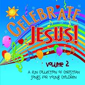 Celebrate Jesus! Volume 2 by Concordia Publishing House