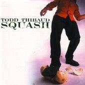 Squash by Todd Thibaud