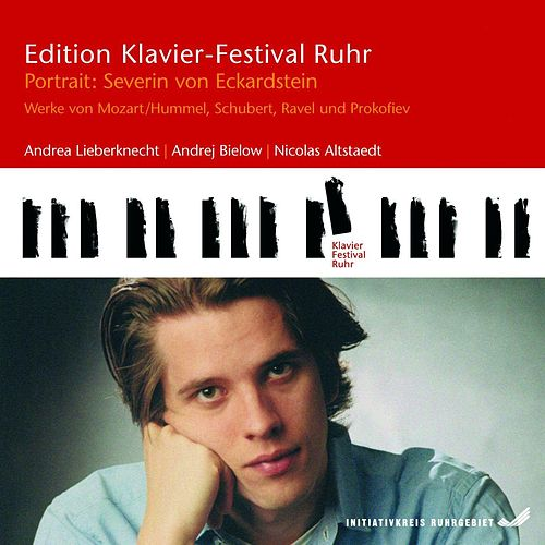 Severin von Eckardstein (Piano) - Works from Mozart/Hummel, Schubert, Ravel & Prokofiev by Various Artists
