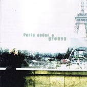 Paris Under A Groove: Stylistique Vol. 1 by Various Artists