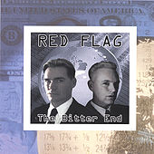 The Bitter End by Red Flag