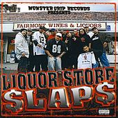 Liquor Store Slaps by Monster Grip Records Presents