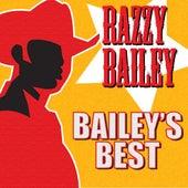 Bailey's Best by Razzy Bailey