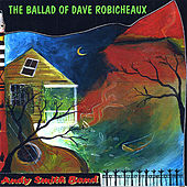 The Ballad of Dave Robicheaux by Andy Smith Band