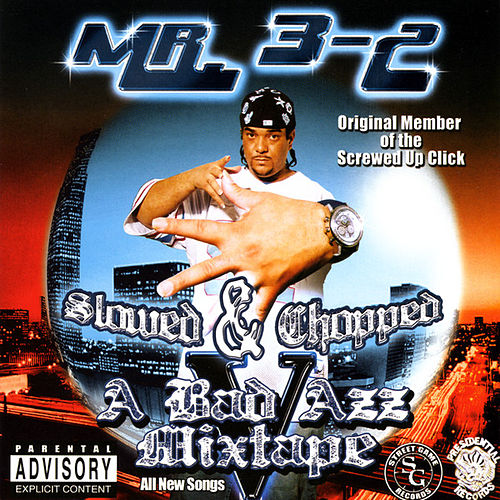 A Bad Azz Mixtape V : Screwed by Mr. 3-2