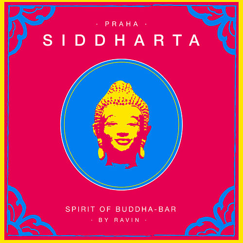 Siddharta, Spirit Of Buddha Bar - Praha by Various Artists