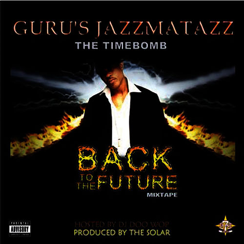 GURU's Jazzmatazz: Back To The Future - Mix Tape by Guru
