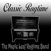 Classic Ragtime by Maple Leaf Ragtime Band