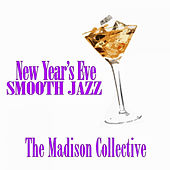 New Year's Eve Smooth Jazz by The Madison Collective