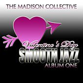 Valentine's Day Smooth Jazz Album One by The Madison Collective