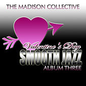 Valentine's Day Smooth Jazz Album Three by The Madison Collective
