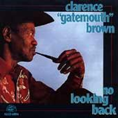 No Looking Back by Clarence 'Gatemouth' Brown