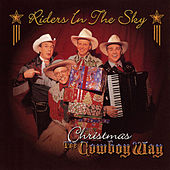 Christmas The Cowboy Way by Riders In The Sky