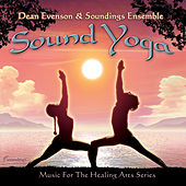 Sound Yoga by Dean Evenson