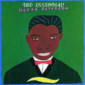 Essential Oscar Peterson-The Swinger by Oscar Peterson