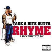 Take A Bite Outta Rhyme... by Various Artists