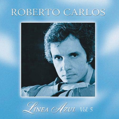 Linea Azul Vol. 5: Desahogo by Roberto Carlos
