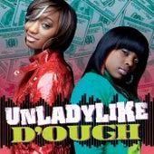 D'ough by Unladylike