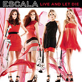 Live And Let Die by Escala