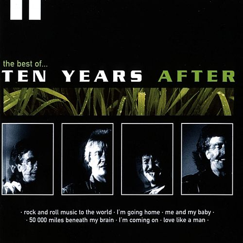 The Best Of Ten Years After by Ten Years After