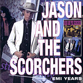 EMI Years by Jason & The Scorchers
