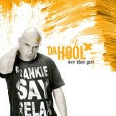 See That Girl by Da Hool