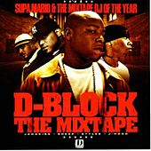 D Block The Mixtape by D-Block