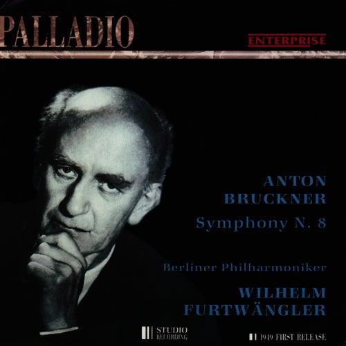 Bruckner: Symphony No. 8 in C Minor by Berliner Philharmoniker