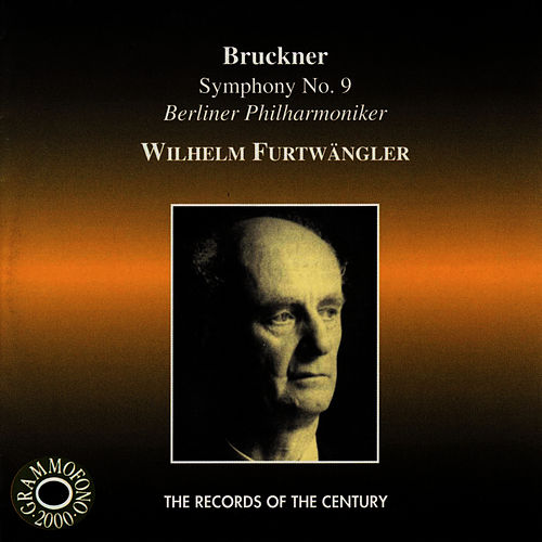 Bruckner: Symphony No. 9 in D Minor by Berliner Philharmoniker