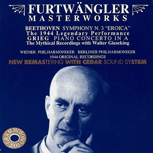 Beethoven: Symphony No. 3 in E-Flat, Op. 55 'Eroica' and Grieg: Piano Concerto in A Minor, Op. 16 by Various Artists