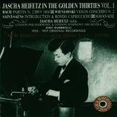 Jascha Heifetz in the Golden Thirties, Vol. 1 by Jascha Heifetz