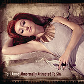 Abnormally Attracted To Sin by Tori Amos