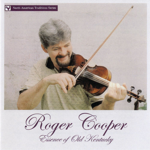 Essence of Old Kentucky by Roger Cooper