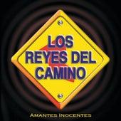 Amantes Inocentes by Los Reyes Del Camino