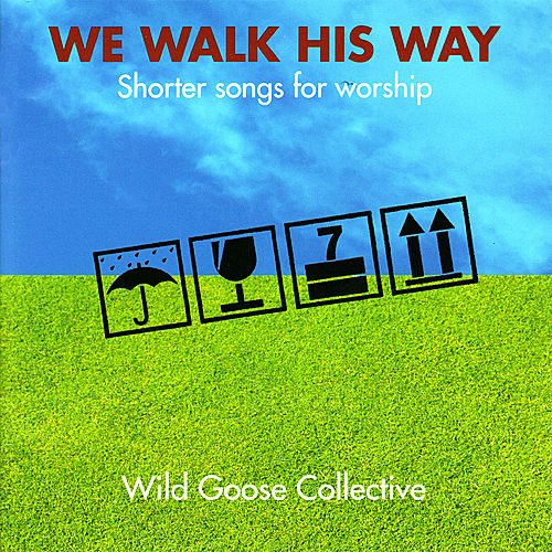 We Walk His Way by John Bell