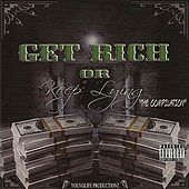 Get Rich or Keep Lying the Compilation by Various Artists