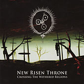 Crossing the Withered Regions by New Risen Throne